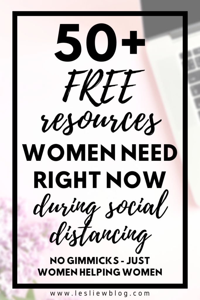 free resources for women during social distancing because of coronavirus