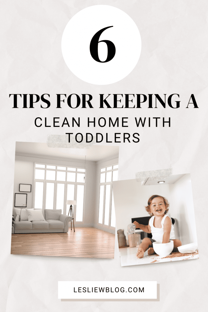 keeping house clean with toddlers