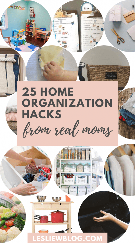 home organization tips and hacks from real moms